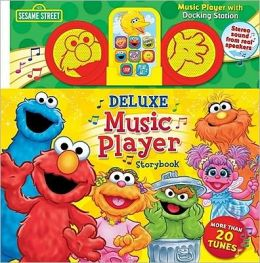 Sesame Street Music Player With Docking Station: Deluxe edition