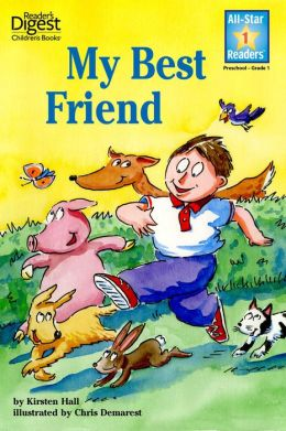 My Best Friend (Reader's Digest) (All-Star Readers)