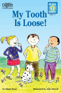 My Tooth Is Loose! (Reader's Digest) (All-Star Readers): with audio recording