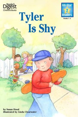 Tyler is Shy (Reader's Digest) (All-Star Readers): with audio recording
