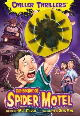 The Chiller Thrillers: The Secret of the Spider Motel