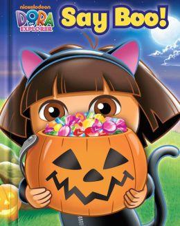 Dora the Explorer Say Boo!