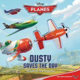 Disney Planes Dusty Saves the Day!: Storybook & Projector
