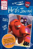 Book Cover Image. Title: Disney Big Hero 6 Hiro's Journal, Author: Disney