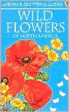 Wild Flowers of North America
