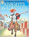 Knights & Castles (The Usborne Time Traveller Series)