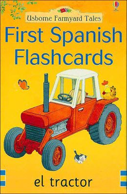 First Spanish Flashcards (Farmyard Tales Series)