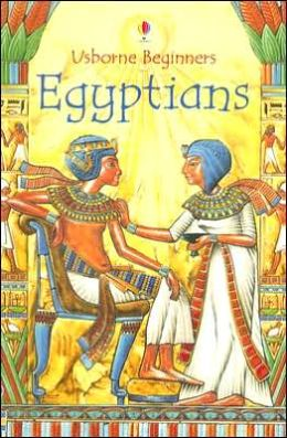 Egyptians (Usborne Beginners Series)