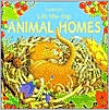 Animal Homes (Lift-the-Flap Series)
