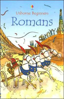 Romans (Usborne Beginners) Katie Daynes, Adam Larkum and Katrina Fearn