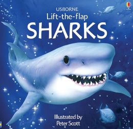 Sharks (Usborne Lift-the-Flap Series)