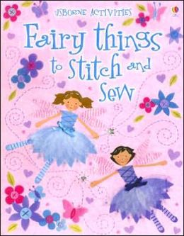Fairy Things to Stitch and Sew