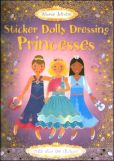 Book Cover Image. Title: Sticker Dolly Dressing Princesses, Author: Fiona Watt