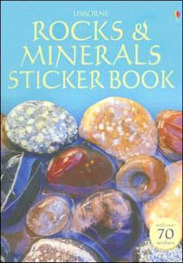 Usborne Rocks and Minerals Sticker Book