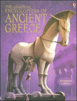 The Usborne Encyclopedia of Ancient Greece: Internet Linked