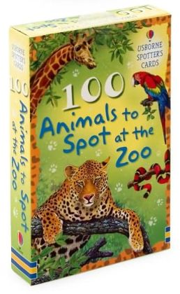100 Animals to Spot at the Zoo (Usborne Spotter's Cards Series)