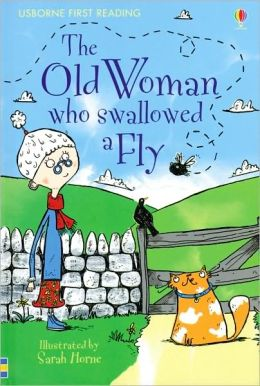 The Old Woman Who Swallowed a Fly (Usborne First Reading: Level 3 Series)