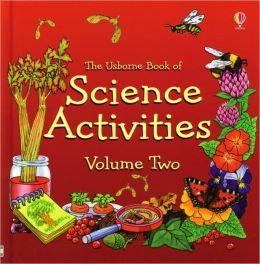 Usborne Science Activities: Volume Two