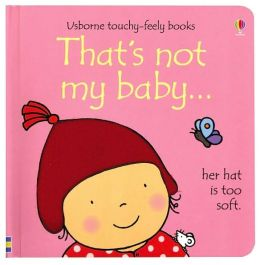 That's Not My Baby: Her Hat is Too Soft