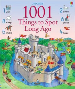 1001 Things to Spot Long Ago (1001 Things to Spot Series)