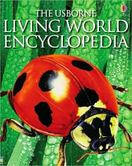 The Usborne Living World Encyclopedia