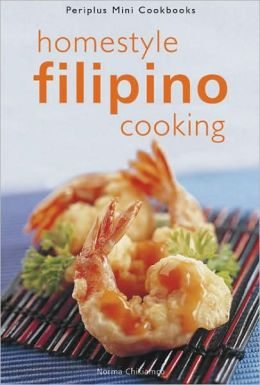 Homestyle Filipino Cooking