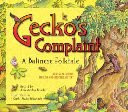Gecko's Complaint Bilingual Edition: English and Indonesian Text