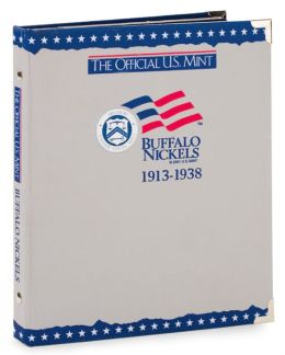 The Official U.S. Mint Buffalo Nickels Coin Album: 1913-1938