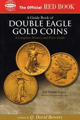 OPG Red Book of Double Eagle Gold Coins