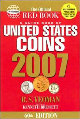 A Guide Book of United States Coins 2007: The Official Red Book