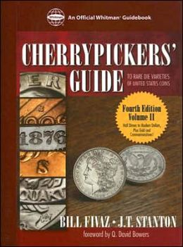 Cherrypickers' Guide to Rare Die Varieties of United States Coins: Volume II