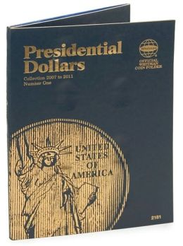 Presidential Dollar: Collection 2007 to 2011