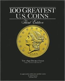 100 Greatest Coins 3rd Edition