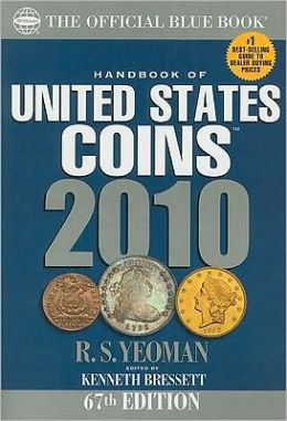 2010 The Official Blue Book Handbook of United States Coins Spiral