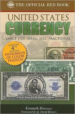 Guide Book of United States Currency: Large Size, Small Size, Fractional (Official Whitman Coin Folder Series)