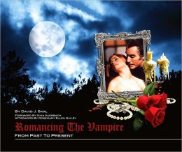 Romancing the Vampire: From Past to Present