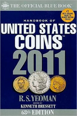 The Official Blue Book Handbook of United States Coins 2011