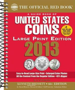 The Official Red Book: A Guide Book of United States Coins 2013
