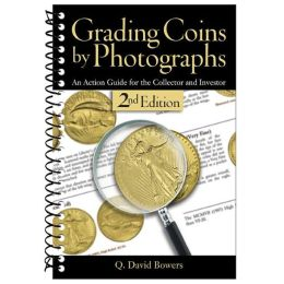 Grading Coins by Photographs, 2nd Edition
