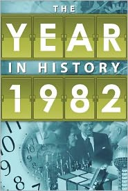 1982: The Year in History