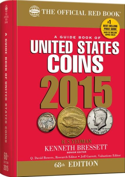 A Guide Book of United States Coins 2015: The Official Red Book Hardcover Spiral