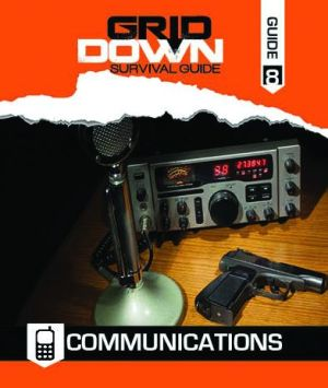 Grid Down Survival Guide: Communications