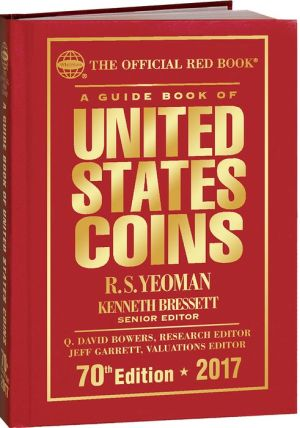 The Official Red Book, A Guide Book of United States Coins Hard Cover 2017