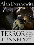 Book Cover Image. Title: Terror Tunnels:  The Case for Israel's Just War Against Hamas, Author: Alan Dershowtiz