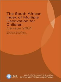 South African Index of Multiple Deprivation for Children: Census 2001