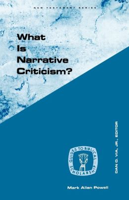 What Is Narrative Criticism?