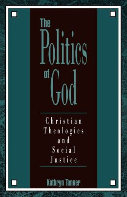 The Politics Of God
