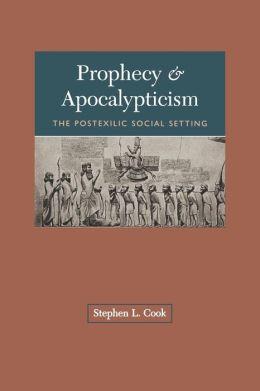 Prophecy & Apocalypticism