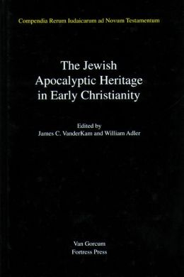 The Jewish Apocalyptic Heritage In Early Christianity