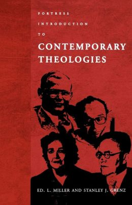 Fortress Introduction To Contempory Theologies